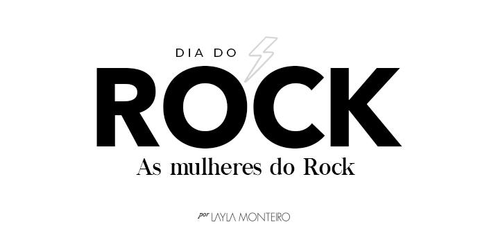 Dia do Rock - As Mulheres do Rock
