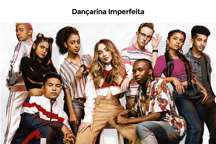Estreias Netflix Agosto - 2020 - Dançarina Imperfeita