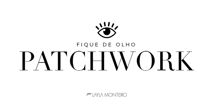 Fique de Olho - Patchwork
