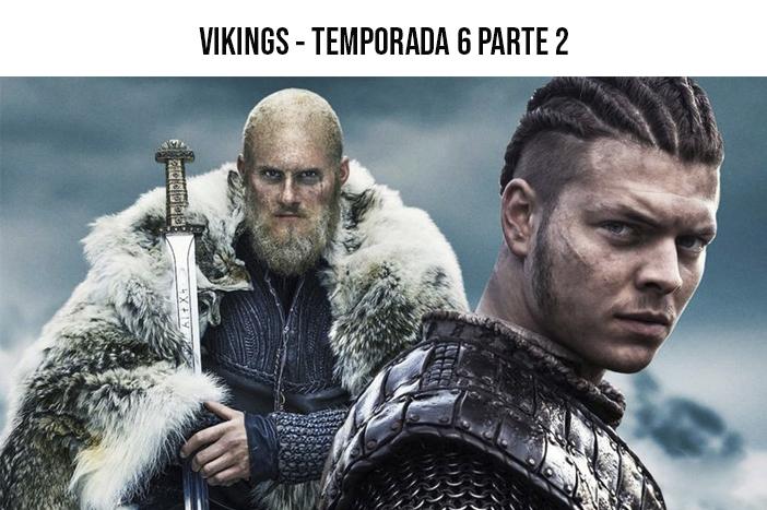 Estreias Netflix - Dezembro 2020 - Vikings - Temporada 6 - Parte 2