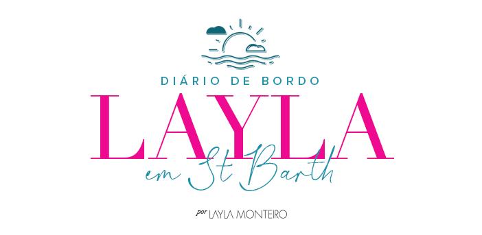 Diário de Bordo Layla em St Barth
