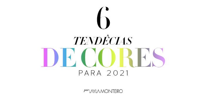 6 tendências de cores para 2021
