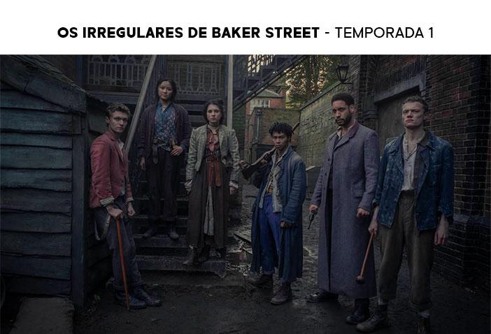 Estreias Netflix Março 2021 - Os Irregulares de Baker Street
