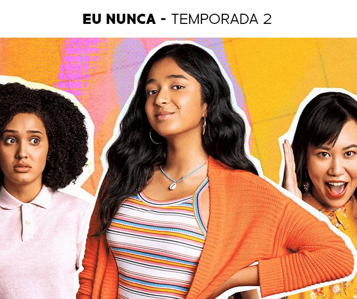Estreias Netflix Julho 2021 Eu nunca temporada 2