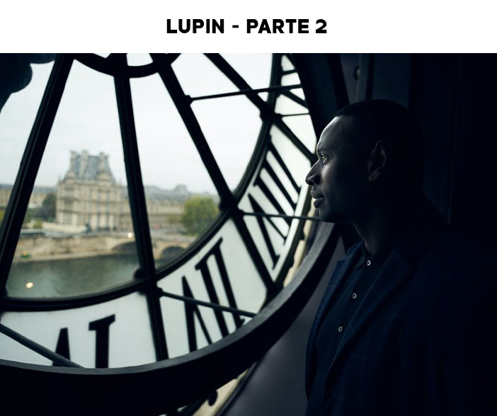 Estreias Netflix Junho 2021 - Lupin parte 2