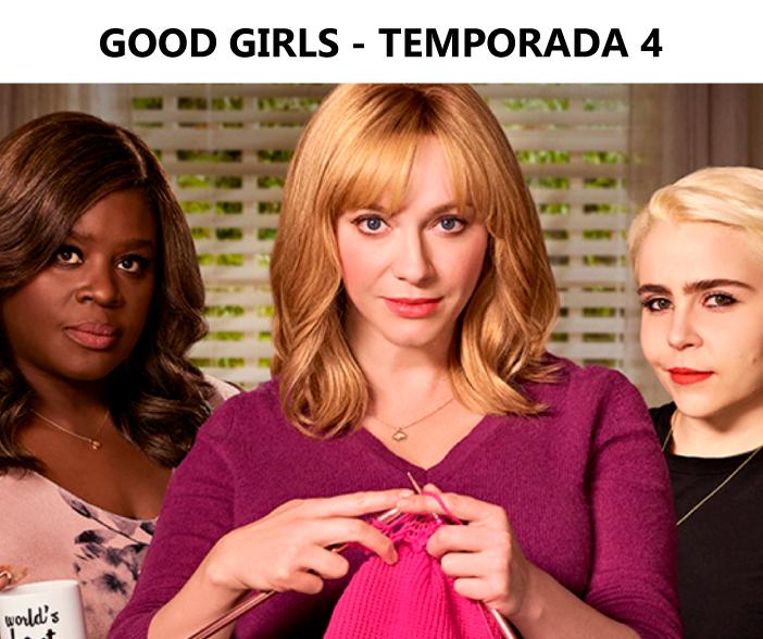 lançamentos neftlix agosto 2021 - good girls temporada 4